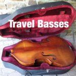 Travel Basses